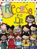 Recess in a Jar: Activities for Indoor Recess