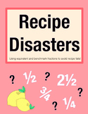 Recipe Disasters! Benchmark/Equivalent Fraction Problem So