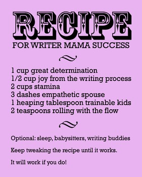 Recipe For Writer Mama Success 8 x 10 Classroom Poster