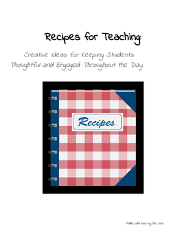 Recipes for Teaching: Creative Classroom Management Ideas