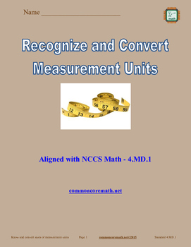 Recognize and Convert Measurements - 4.MD.1