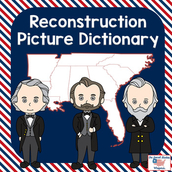 Reconstruction Era Picture Dictionary