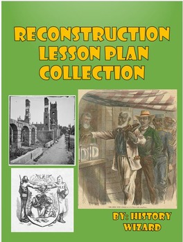 Reconstruction Lesson Plan Collection