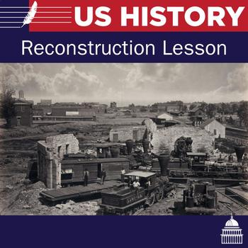Reconstruction Lesson Plan and Activities