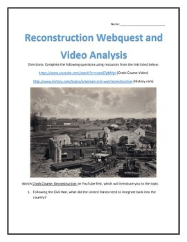 Reconstruction- Webquest and Video Analysis with Key