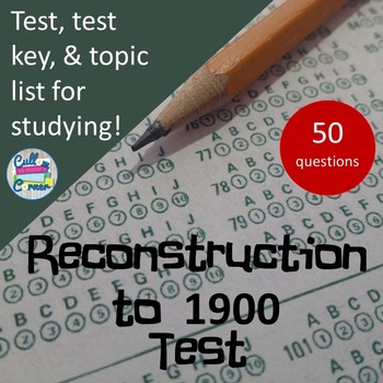 Reconstruction to 1900 Test