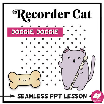 Doggie, Doggie Recorder Music