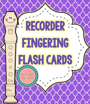 Recorder Fingering Flash Cards