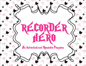 Recorder Hero: An Individualized Recorder Program