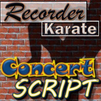Recorder Karate Concert Script - Editable Word Document