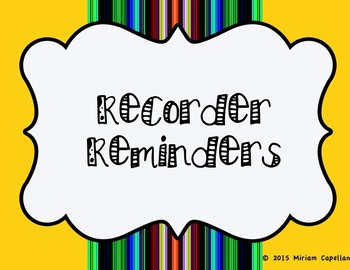 Recorder Reminder Posters