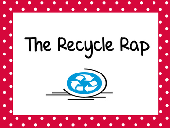 PERFECT FOR EARTH DAY!  Recycle Rap! (With Icons for Engli