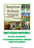 Recycle History :  Re-Purposing Items for Hands-On Learning