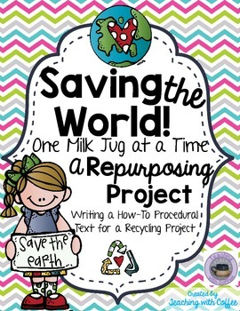 Recycling Project for Earth Day - Writing a How-To Text