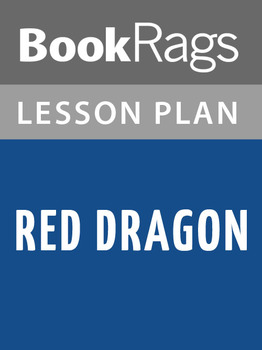 Red Dragon Lesson Plans