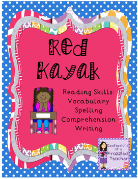 Red Kayak Reading Packet (Scott Foresman Reading Street)
