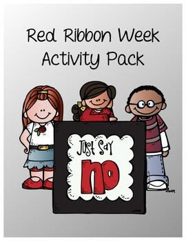 2015 Theme: Red Ribbon Week Activity Packet