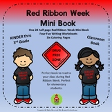 Red Ribbon Week Drug Mini Book, Worksheets, and Coloring Pages