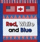 """""""Red, White and Blue"""" Patriotic Song for Digital Download"""
