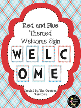 Red and Blue Themed Welcome Sign