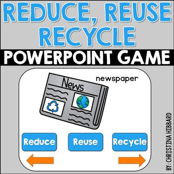 Reduce, Reuse, Recycle PowerPoint Game
