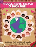Reduce, Reuse, Recycle + Rock Out! E-Book With 10 Musical