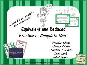 Reduced & Equivalent Fractions Unit
