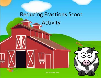 Reducing Fractions Scoot Activity/Task Cards