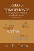 Reed's Homophones: a reference dictionary of sound-alike w
