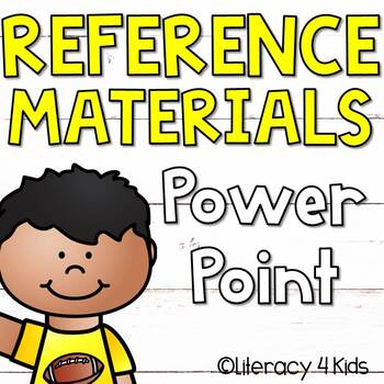Reference Materials No Prep PowerPoints