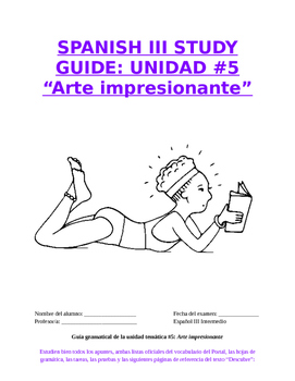 "Reference Sp3 - Unit 5 Study Guide: Prep for ""Arte impresi"
