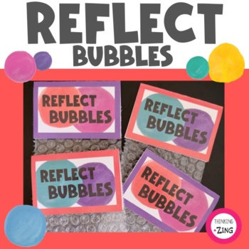 Reflect Bubbles- Daily Exit Ticket Activity