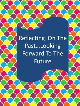Reflecting on the Past...Looking Forward to the Future