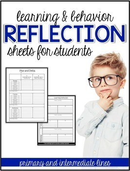 Reflection Sheets: Learning and Behavior Plus and Delta