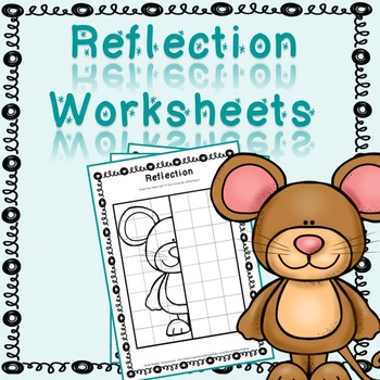 Reflection Worksheets / Mirror Image / Reflect the Picture