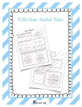 Reflections Guided Notes