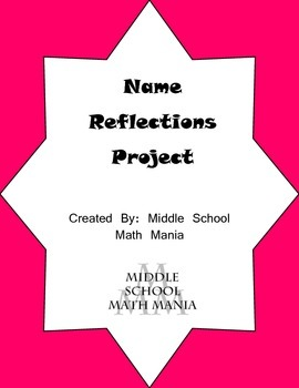 Reflections Project Using Student Names