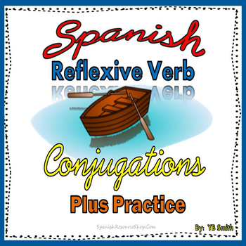 Spanish Reflexive Verbs Conjugations Notes and Practice Po