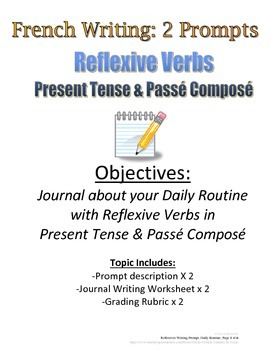 Reflexive Verbs Weekly Journal (Present, Passe Compose): R