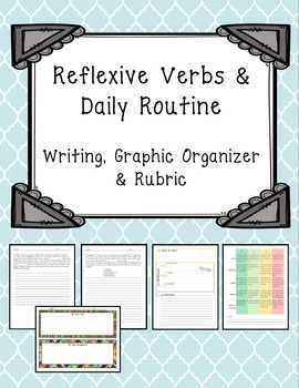 Reflexive Verbs Writing Activity, Graphic Organizer and Rubric
