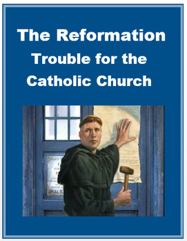 """Reformation Europe - """"Trouble for the Catholic Church"""" + Quiz"""