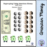 Regrouping Using American money