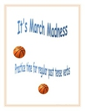 Regular Past Tense Predictions: March Madness