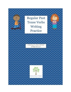 Regular Past Tense Verbs Writing Activity