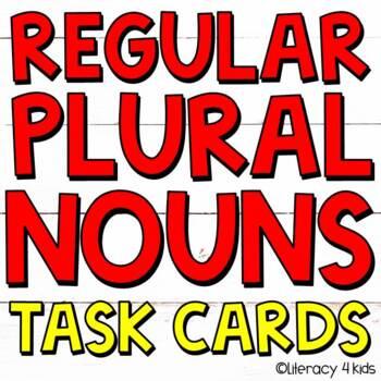 Regular Plural Nouns Task Cards for Grades 2-4