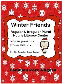 Winter Regular & Irregular Plural Noun Literacy Center- 3r
