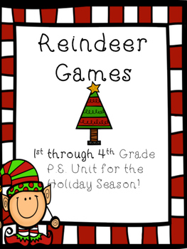 Reindeer Games P.E. Physical Education Gym Holiday Unit fo