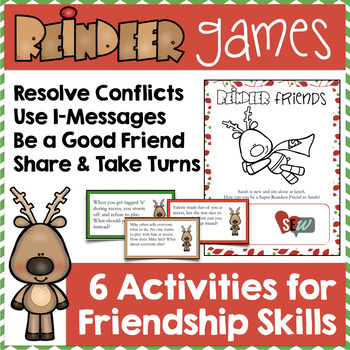 Reindeer Games: Friendship and Conflict Resolution Skills