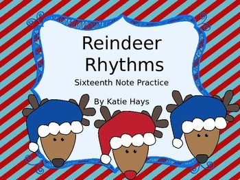 Reindeer Rhythms with Sixteenth Notes