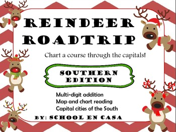 Reindeer Roadtrip Southern Edition: Math and Social Studie